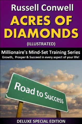 Acres of Diamonds (A Millionaire's Mind Set Training, #2)