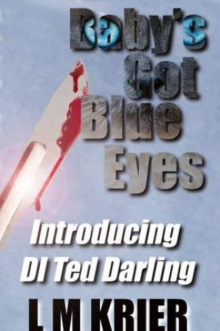 Baby's Got Blue Eyes (DI Ted Darling, #1) Book Pdf ePub