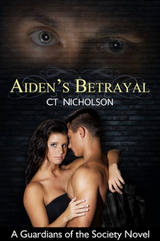 Aiden's Betrayal (Guardians of the Society #1) Book Pdf ePub