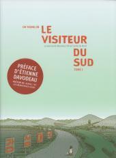 Le Visiteur Du Sud, Tome 1