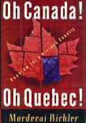 Oh Canada! Oh Quebec!: Requiem for a Divided Country Pdf Book