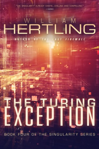 The Turing Exception (Singularity #4) Book Pdf ePub