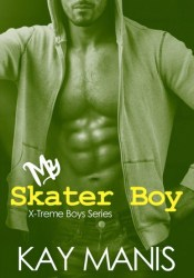 My Skater Boy (X-Treme Boys Series, #2) Pdf Book
