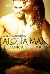 Aloha Man (Men of Sanctuary, #5)