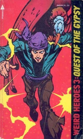Quest Of The Gypsy (Weird Heroes, Vol. 3)