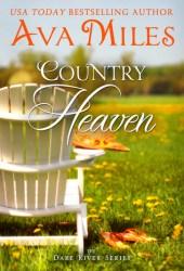 Country Heaven (Dare River, #1) Book Pdf