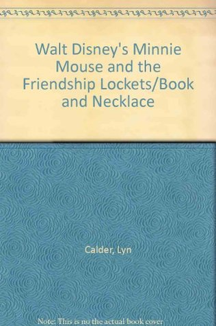 Walt Disney's Minnie Mouse and the Friendship Lockets/Book and Necklace