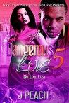 A Dangerous Love 5: No Love Lost