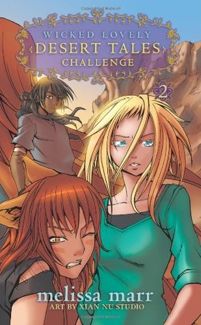 Challenge (Wicked Lovely: Desert Tales, #2)