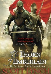 The Thorn of Emberlain (Gentleman Bastard, #4) Pdf Book
