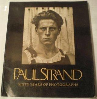 Paul Strand: 60 Years of Photographs