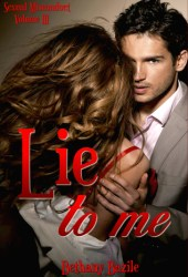 Lie To Me (Sexual Misconduct #3) Pdf Book