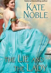 The Lie and the Lady (Winner Takes All, #2) Pdf Book