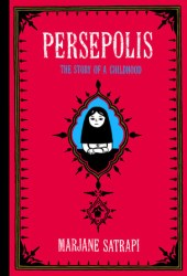 Persepolis: The Story of a Childhood (Persepolis, #1) Pdf Book