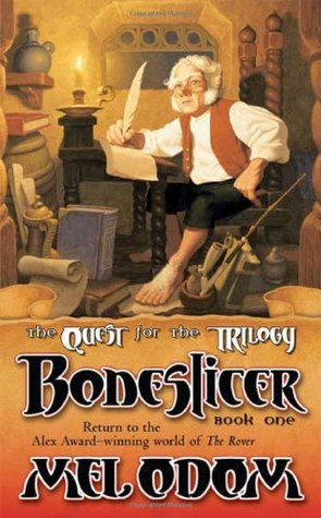 Boneslicer (The Quest for the Trilogy, #1)