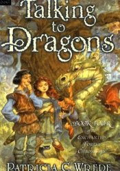Talking to Dragons (Enchanted Forest Chronicles, #4) Pdf Book