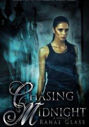 Chasing Midnight (The Dark of Night, #2) Pdf Book