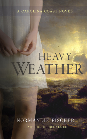 Heavy Weather (A Carolina Coast Novel)