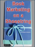 Book Marketing on a Shoestring by Doris-Maria Heilmann