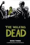The Walking Dead, Book Three (The Walking Dead #25-36)