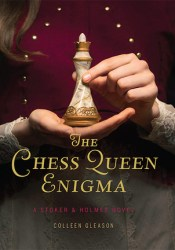 The Chess Queen Enigma (Stoker & Holmes, #3) Pdf Book