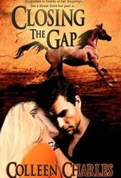 Closing the Gap (Dangerous Pasts, #1)