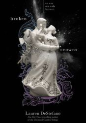 Broken Crowns (The Internment Chronicles, #3) Pdf Book