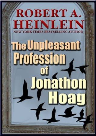 The Unpleasant Profession of Jonathan Hoag
