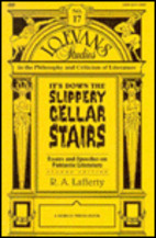 It's Down the Slippery Cellar Stairs (Essays on Fantastic Literature 1)