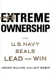 Extreme Ownership: How U.S. Navy SEALs Lead and Win Pdf Book