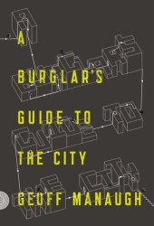 A Burglar's Guide to the City Book Pdf