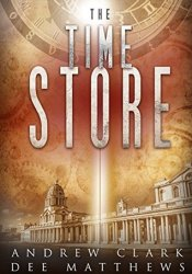 The Time Store (The Time Store, #1) Pdf Book