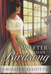 Sweeter Than Birdsong (Saddler's Legacy, #2) Pdf Book