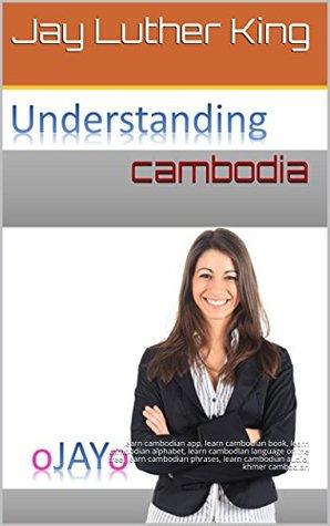 cambodia: learn cambodian app, learn cambodian book, learn cambodian alphabet, learn cambodian language online free, learn cambodian phrases, learn cambodian audio, khmer cambodian