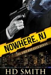 Nowhere, NJ (The Good Bad Guys, #2)