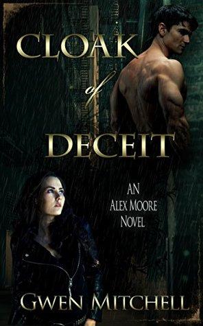 Cloak of Deceit (Alex Moore, #1)