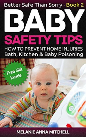 Baby Safety Book 2: How To Prevent Baby Injuries at Home | Bath Drowning Accidents | Kitchen Accidents and Children Poisoning