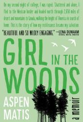 Girl in the Woods: A Memoir Book Pdf