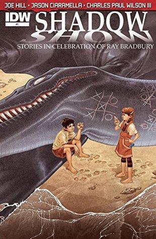 Shadow Show: Stories In Celebration of Ray Bradbury #1