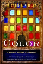 Color: A Natural History of the Palette Pdf Book