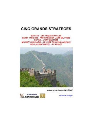 Cinq grands stratèges