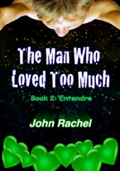 Entendre (The Man Who Loved Too Much, #2) Pdf Book