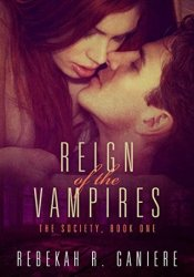 Reign of the Vampires (The Society #1) Pdf Book