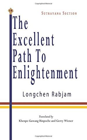The Excellent Path to Enlightenment - Sutrayana