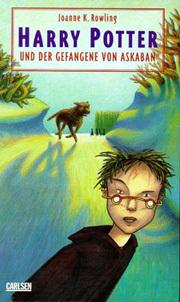 Harry Potter und der Gefangene von Askaban (Harry Potter, #3)