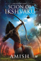 Scion of Ikshvaku (Ram Chandra #1) Pdf Book