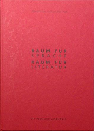 Raum für Sprache: Raum für Literatur: Texte zur IX. Literaturbegegnung