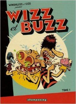 Wizz et Buzz, Tome 1