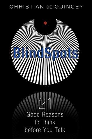 BlindSpots: 21 Good Reasons to Think before You Talk