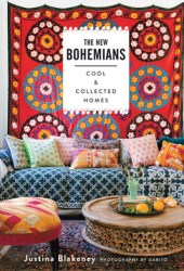 The New Bohemians: Cool and Collected Homes Book Pdf
